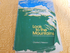 Look to the Mountains by Charles S. Peterson